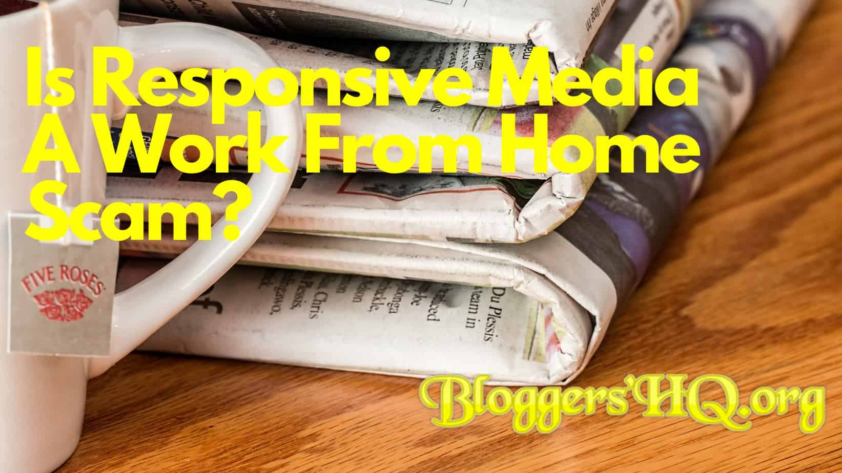 responsive media work from home scam the shocking truth
