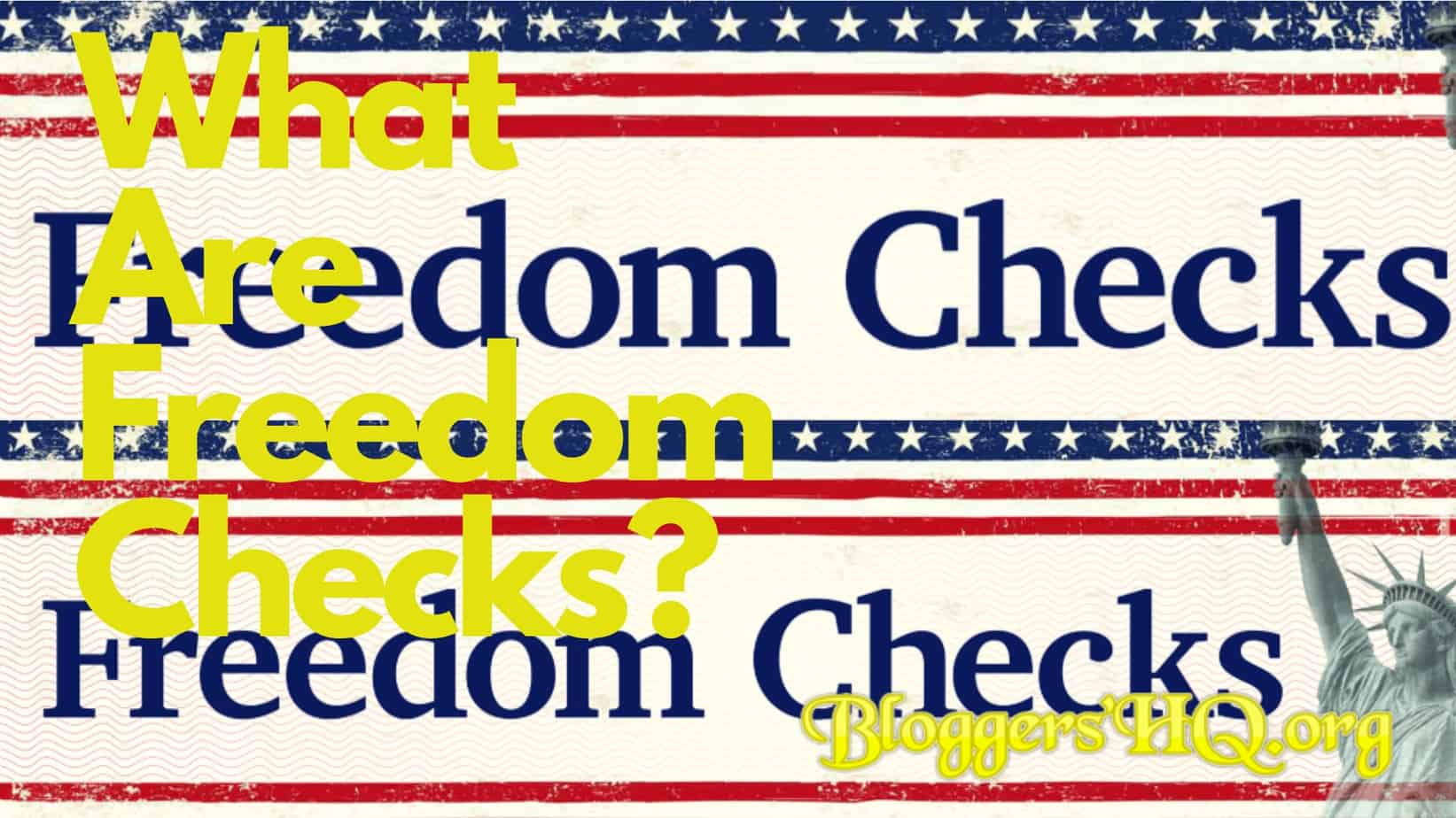 What Are Freedom Checks