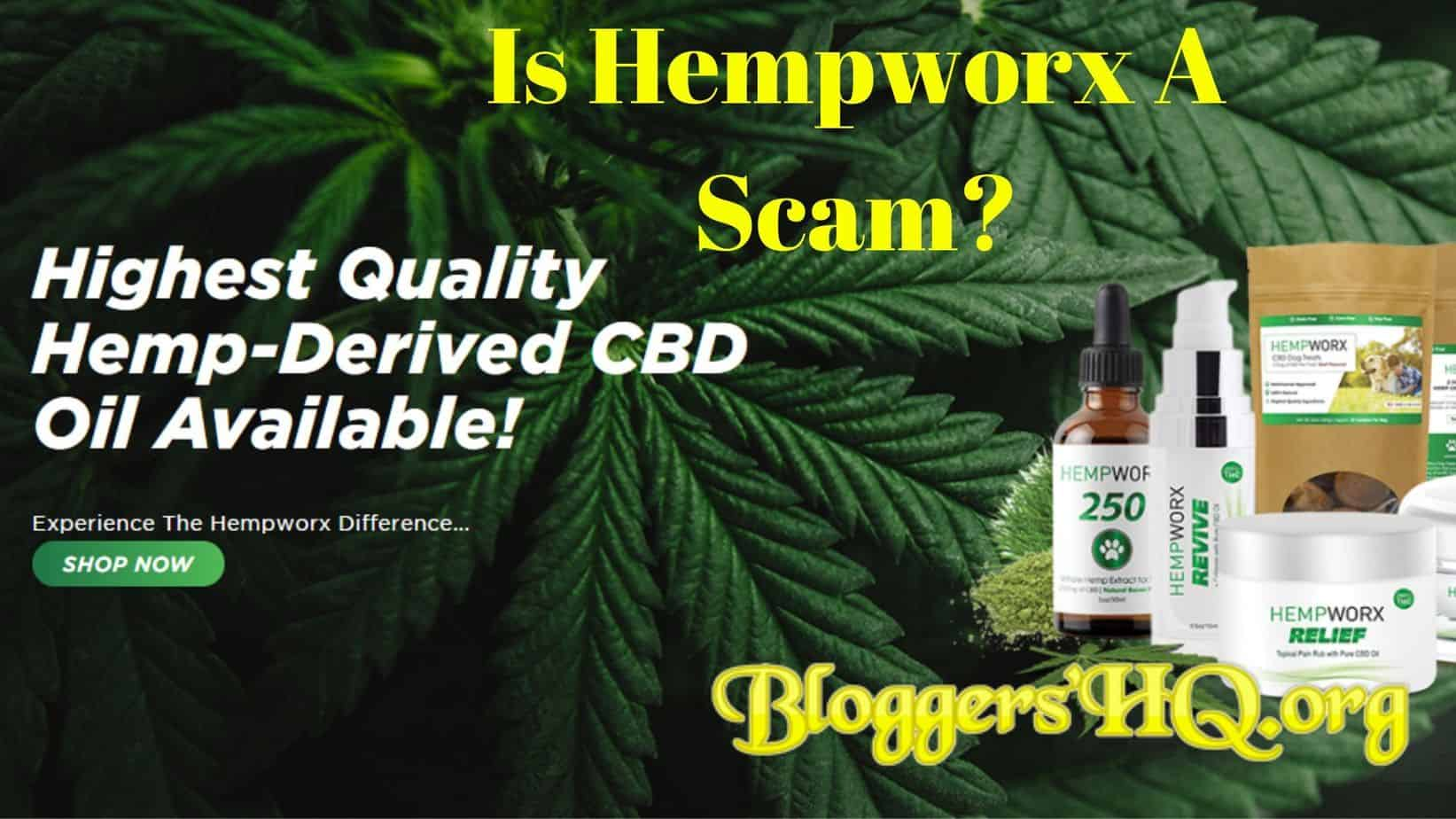 HempWorx Review – Scam Or Legit [MUST READ]! | BloggersHQ Org