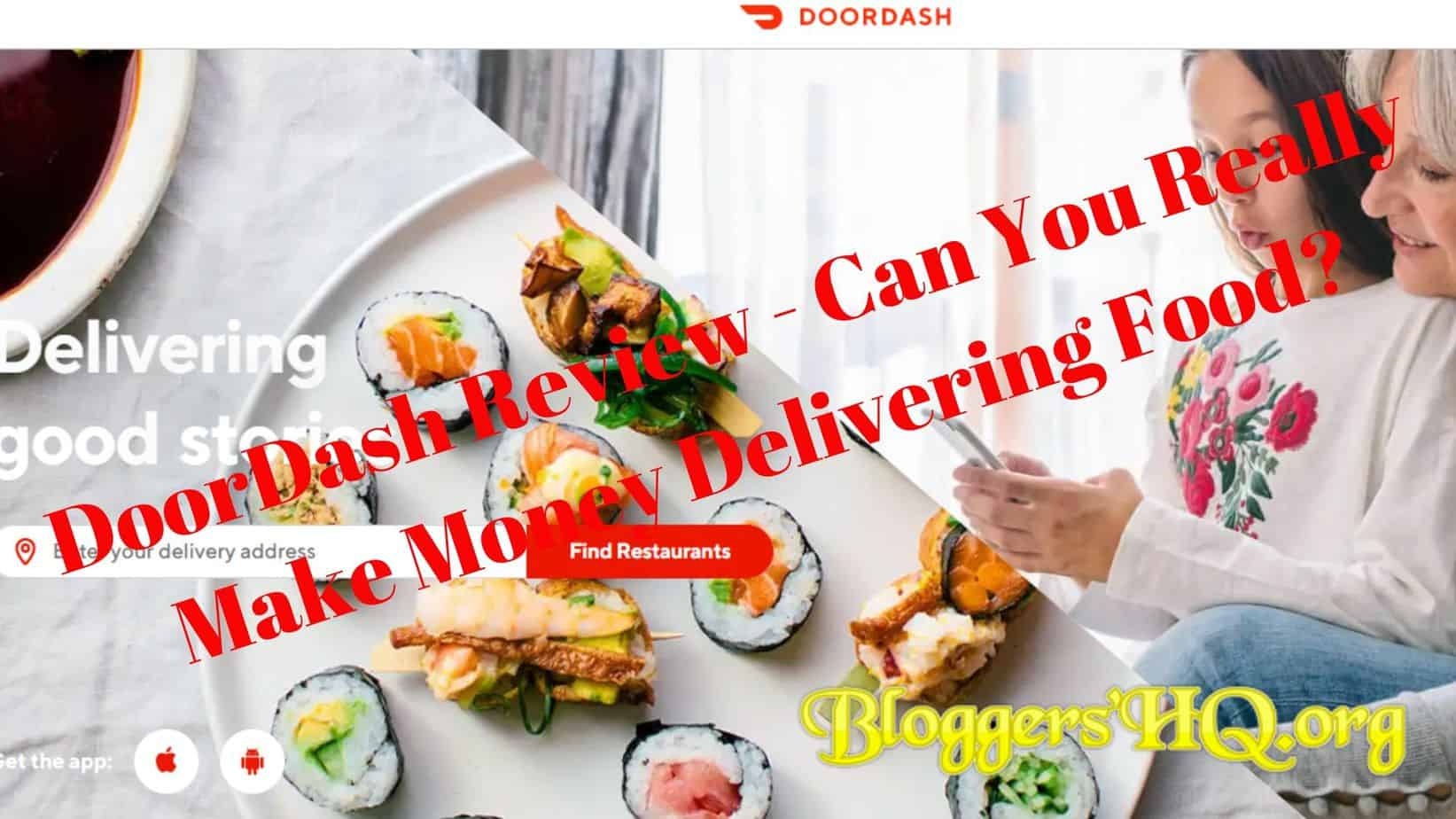 DoorDash Review – Can You Really Make Money Delivering Food