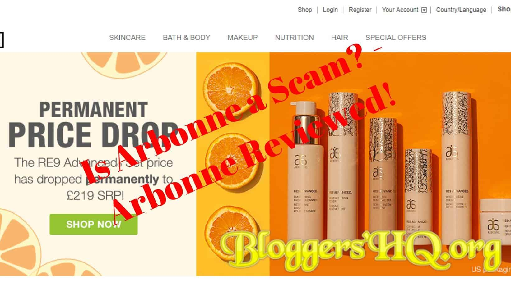 Is Arbonne a Scam? Another Pyramid Scheme? [Review] | BloggersHQ Org