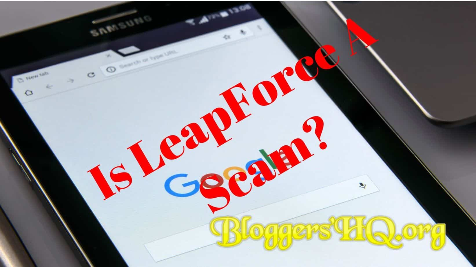 LeapForce Review – Scam Or Legit? [Revealed] | BloggersHQ Org