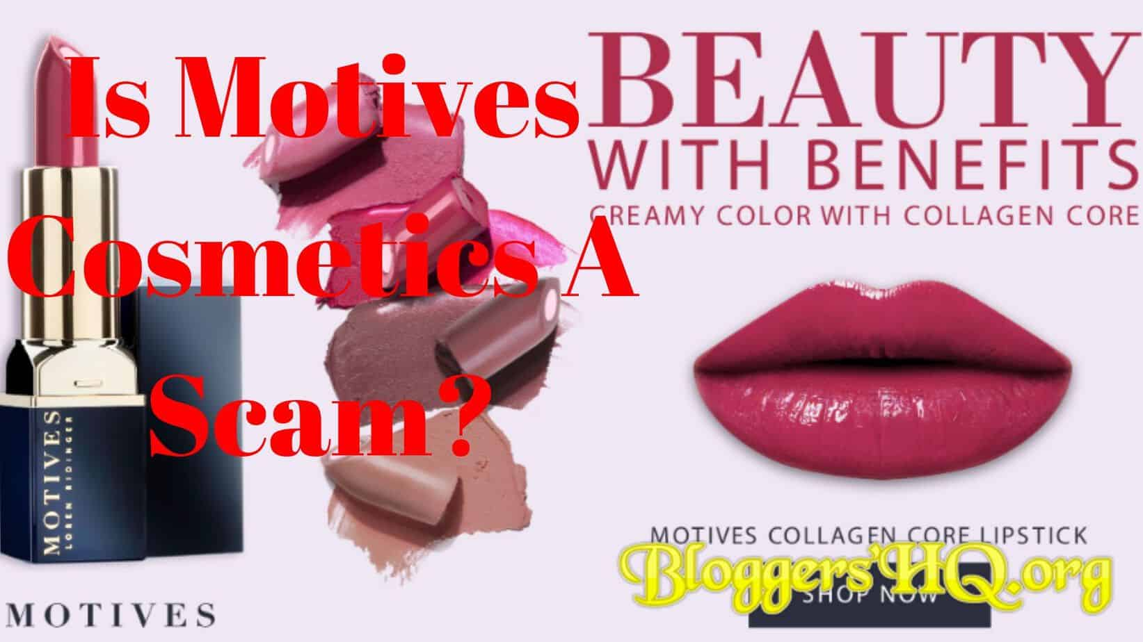 Is Motives Cosmetics A Scam Or Beauty With Real Benefits