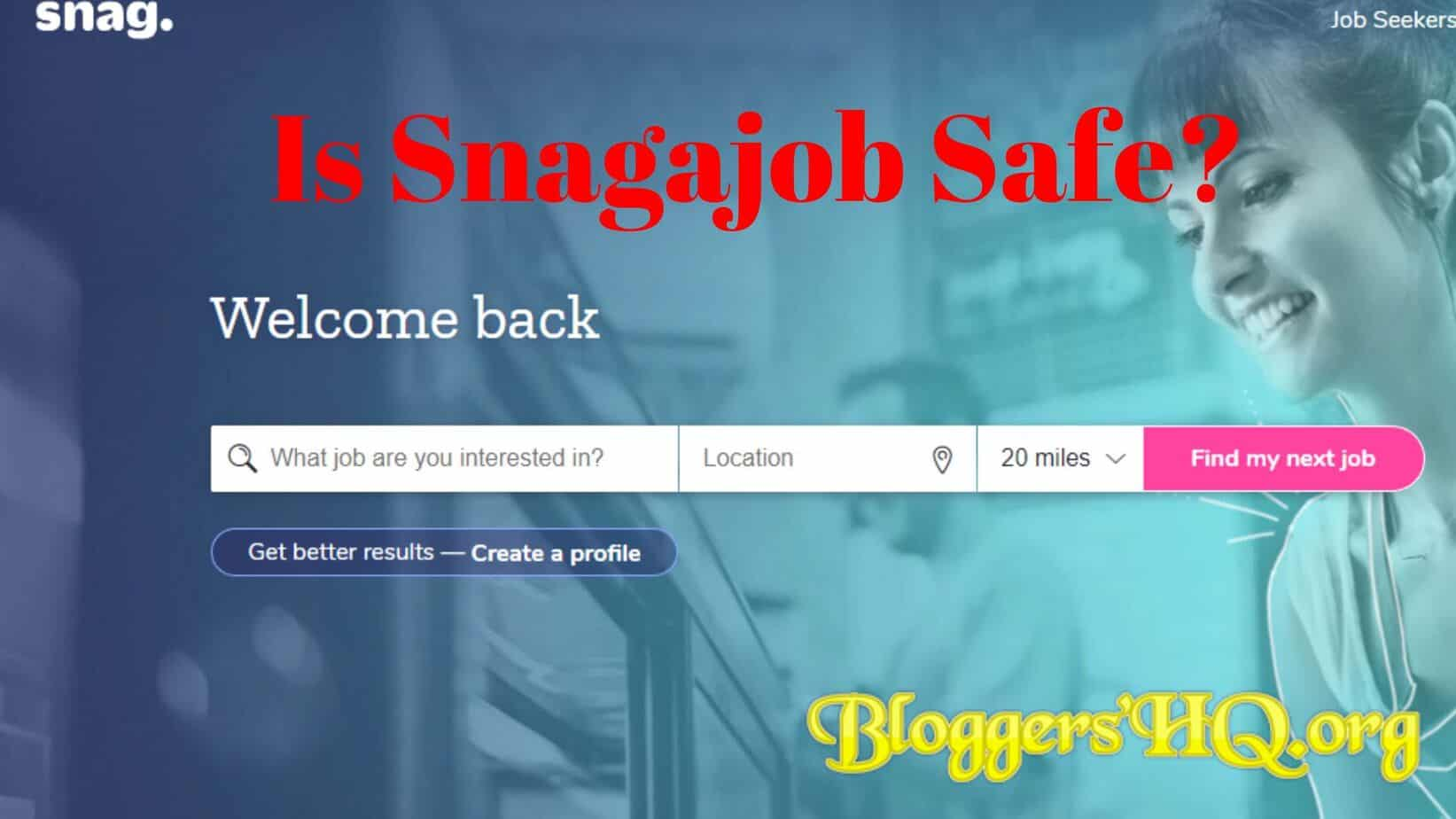 Is Snagajob Safe? [Review]   BloggersHQ Org