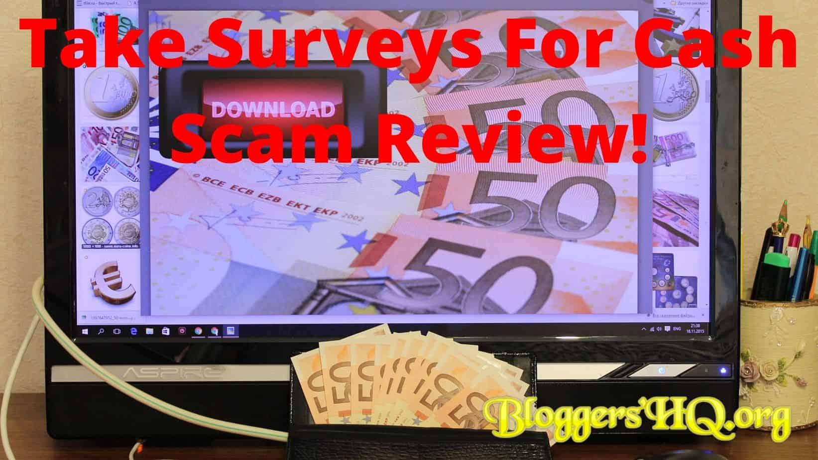 Take Surveys For Cash Scam Review Featured